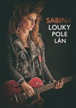 Sabina – Louky, pole, lán
